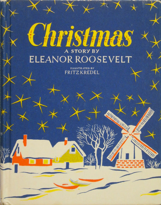 "Eleanor Roosevelt's Christmas book proved to be an ""evergreen"" that was reprinted over the years. (firstladies.org)"